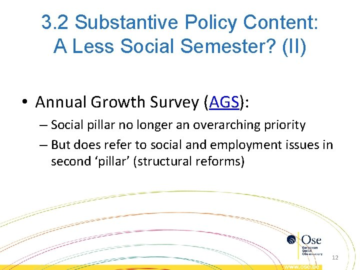 3. 2 Substantive Policy Content: A Less Social Semester? (II) • Annual Growth Survey