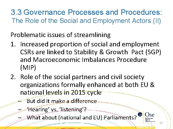 3. 3 Governance Processes and Procedures: The Role of the Social and Employment Actors
