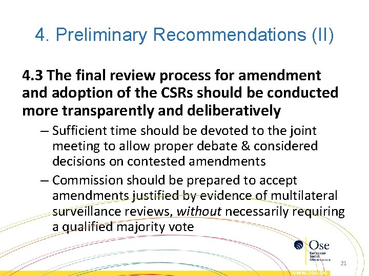 4. Preliminary Recommendations (II) 4. 3 The final review process for amendment and adoption