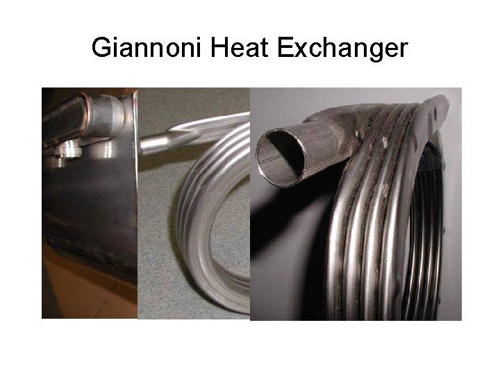 Giannoni Heat Exchanger