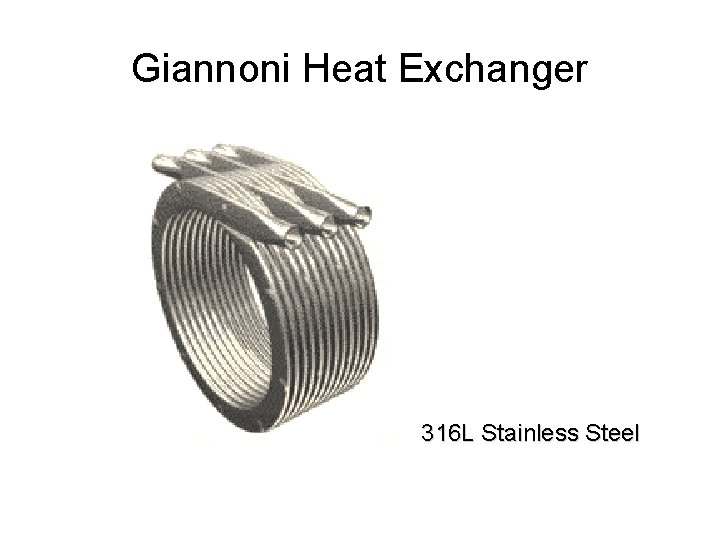 Giannoni Heat Exchanger 316 L Stainless Steel