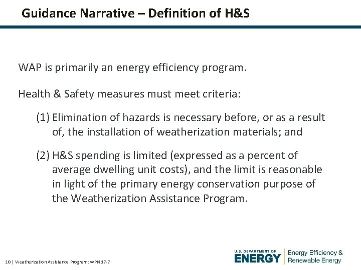 Guidance Narrative – Definition of H&S WAP is primarily an energy efficiency program. Health