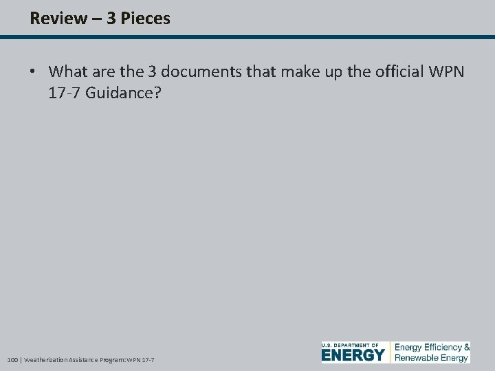 Review – 3 Pieces • What are the 3 documents that make up the