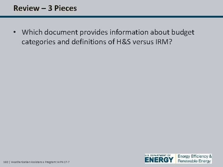 Review – 3 Pieces • Which document provides information about budget categories and definitions