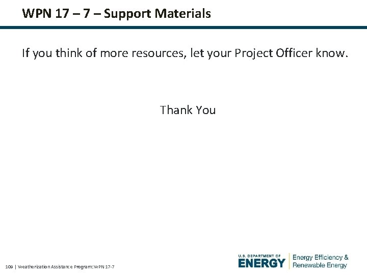 WPN 17 – Support Materials If you think of more resources, let your Project