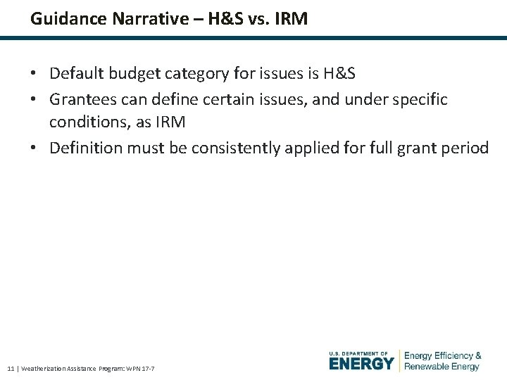 Guidance Narrative – H&S vs. IRM • Default budget category for issues is H&S
