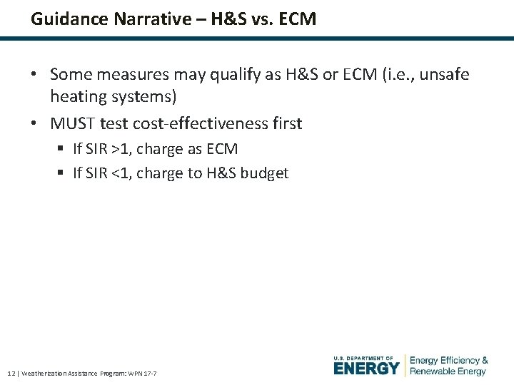 Guidance Narrative – H&S vs. ECM • Some measures may qualify as H&S or
