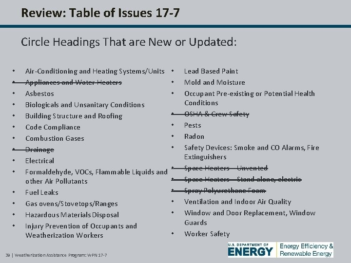 Review: Table of Issues 17 -7 Circle Headings That are New or Updated: •