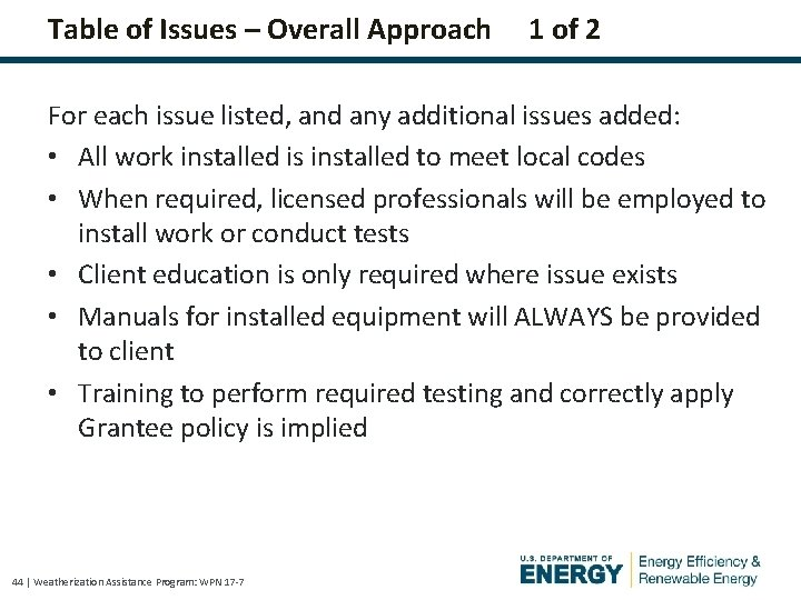 Table of Issues – Overall Approach 1 of 2 For each issue listed, and