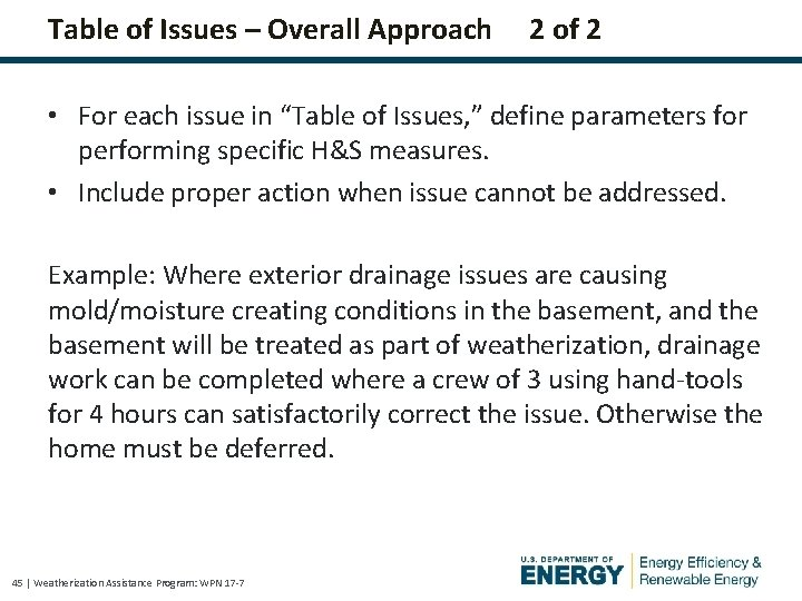 Table of Issues – Overall Approach 2 of 2 • For each issue in