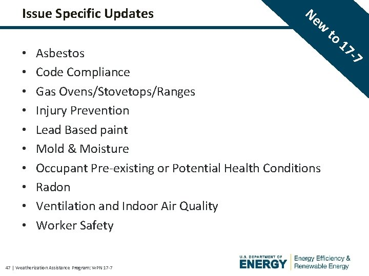 Issue Specific Updates • • • Ne w Asbestos Code Compliance Gas Ovens/Stovetops/Ranges Injury
