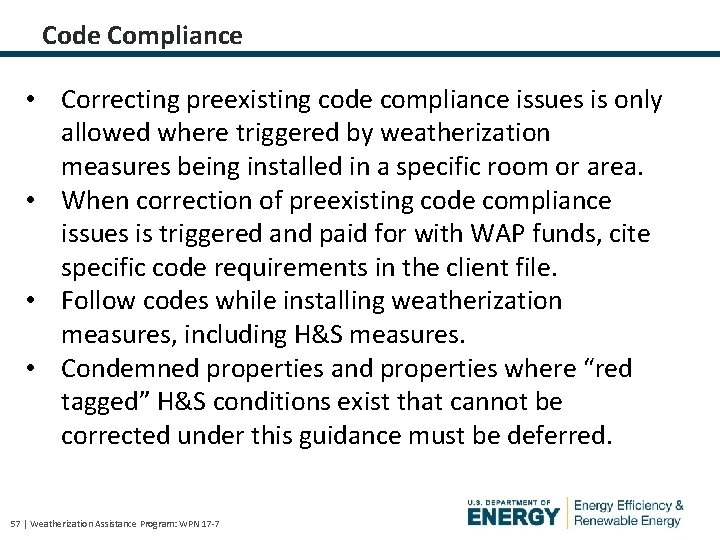 Code Compliance • Correcting preexisting code compliance issues is only allowed where triggered by