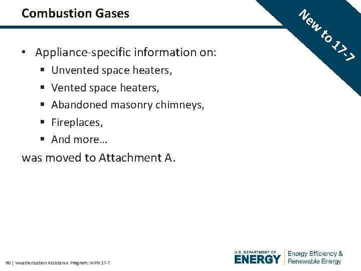 Combustion Gases • Appliance-specific information on: § § § Unvented space heaters, Vented space