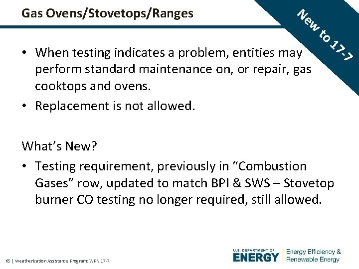 Gas Ovens/Stovetops/Ranges Ne w • When testing indicates a problem, entities may perform standard
