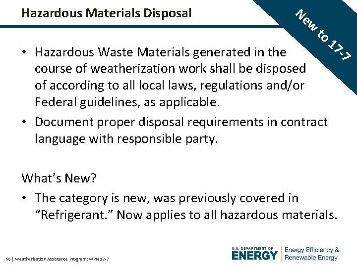 Hazardous Materials Disposal Ne w to 17 -7 • Hazardous Waste Materials generated in