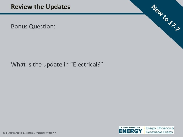 """Review the Updates Bonus Question: What is the update in """"Electrical? """" 68  """