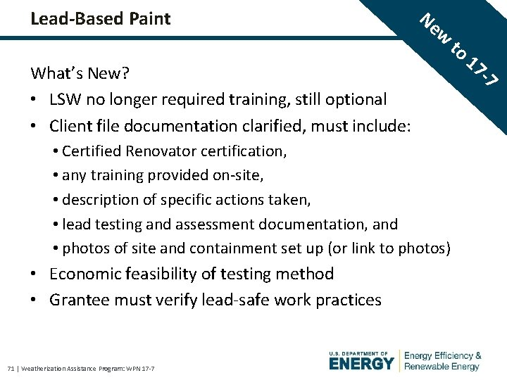 Lead-Based Paint Ne w to What's New? • LSW no longer required training, still