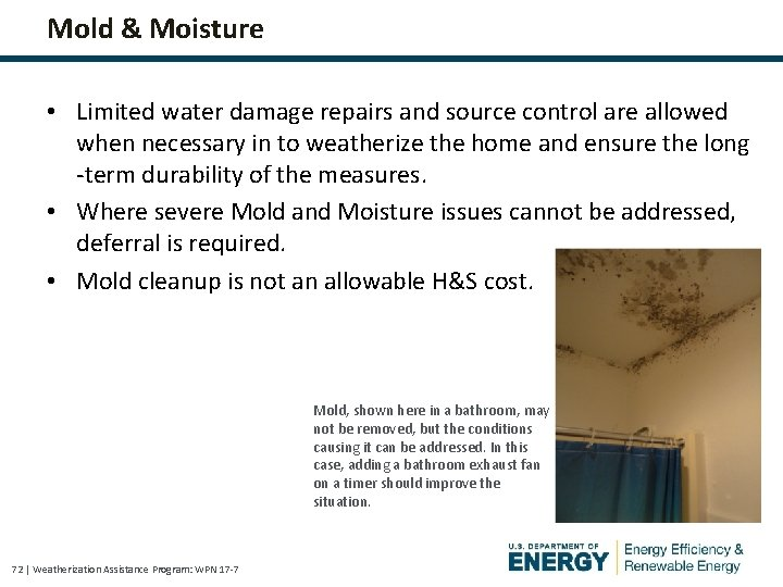 Mold & Moisture • Limited water damage repairs and source control are allowed when