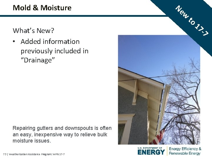 """Mold & Moisture What's New? • Added information previously included in """"Drainage"""" Repairing gutters"""
