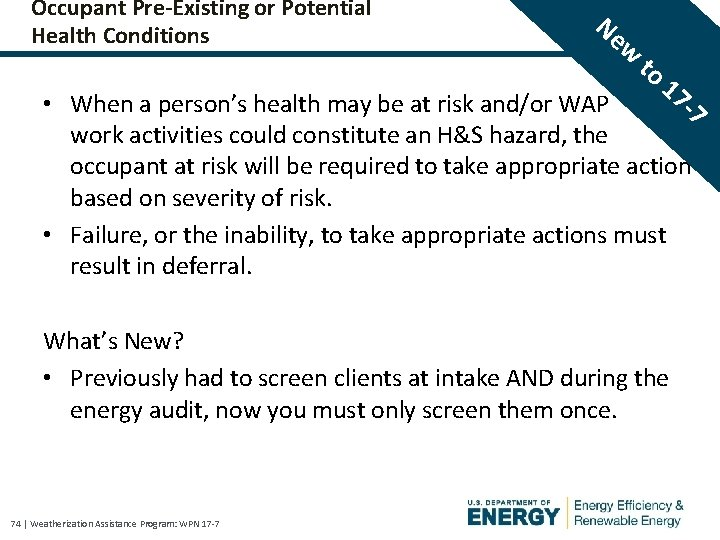 Occupant Pre-Existing or Potential Health Conditions Ne w to 17 -7 • When a