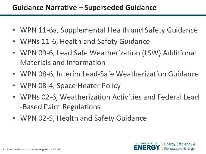 Guidance Narrative – Superseded Guidance • WPN 11 -6 a, Supplemental Health and Safety