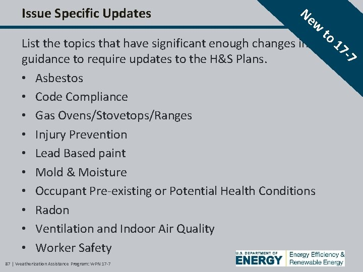 Issue Specific Updates Ne w List the topics that have significant enough changes in