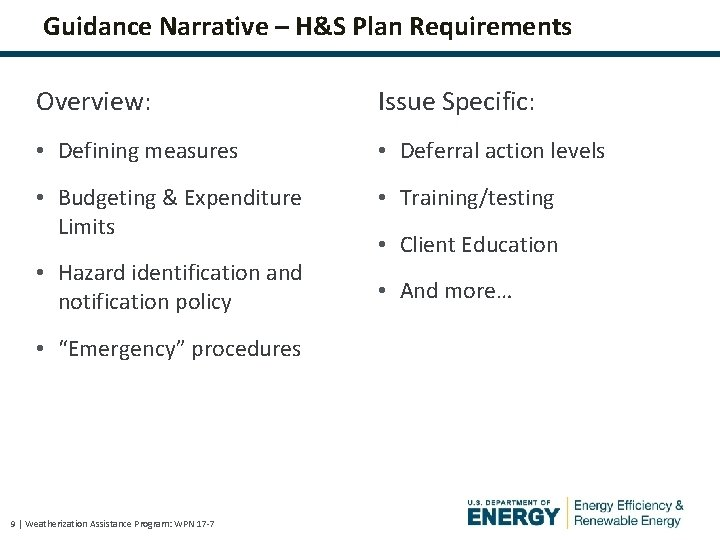 Guidance Narrative – H&S Plan Requirements Overview: Issue Specific: • Defining measures • Deferral
