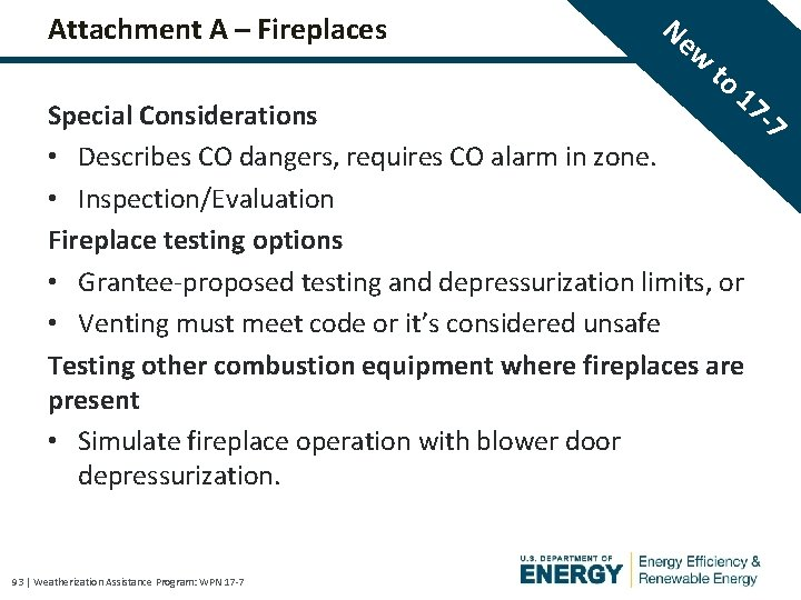 Attachment A – Fireplaces Ne w to 17 -7 Special Considerations • Describes CO