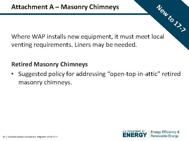 Attachment A – Masonry Chimneys Ne w Where WAP installs new equipment, it must