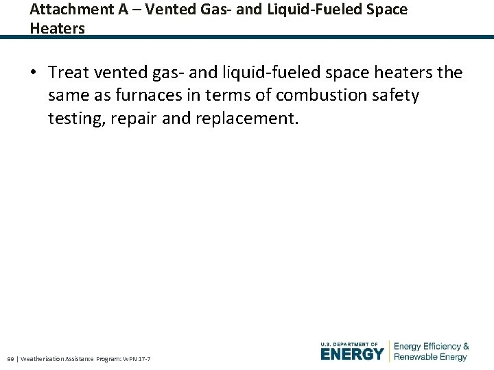 Attachment A – Vented Gas- and Liquid-Fueled Space Heaters • Treat vented gas- and
