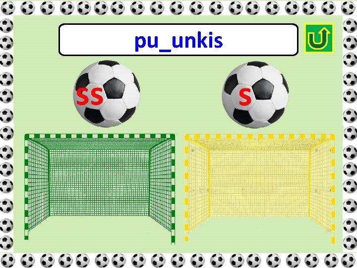 pu_unkis ss s