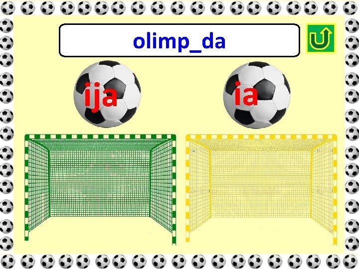 olimp_da ija ia