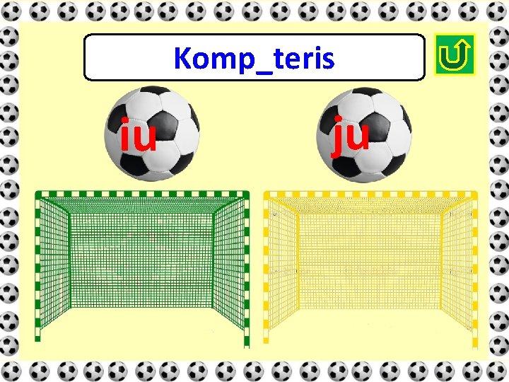 Komp_teris iu ju