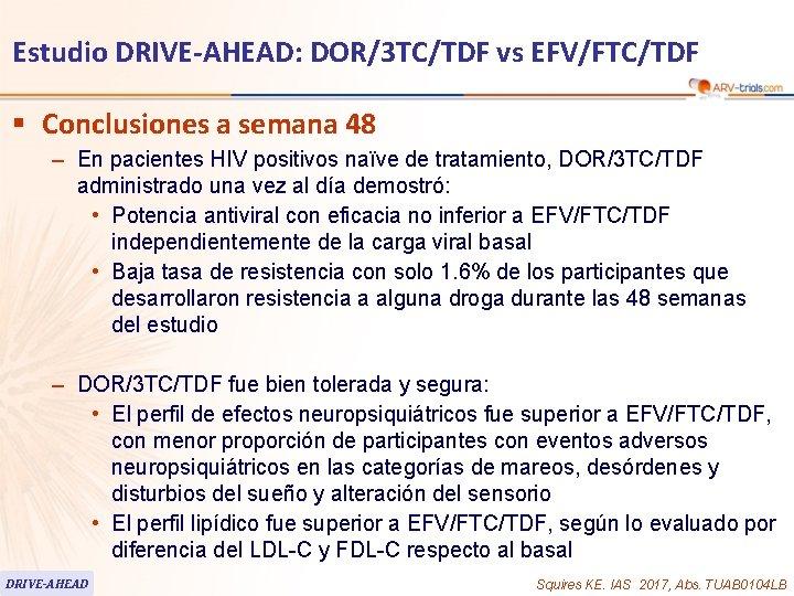 Estudio DRIVE-AHEAD: DOR/3 TC/TDF vs EFV/FTC/TDF § Conclusiones a semana 48 – En pacientes