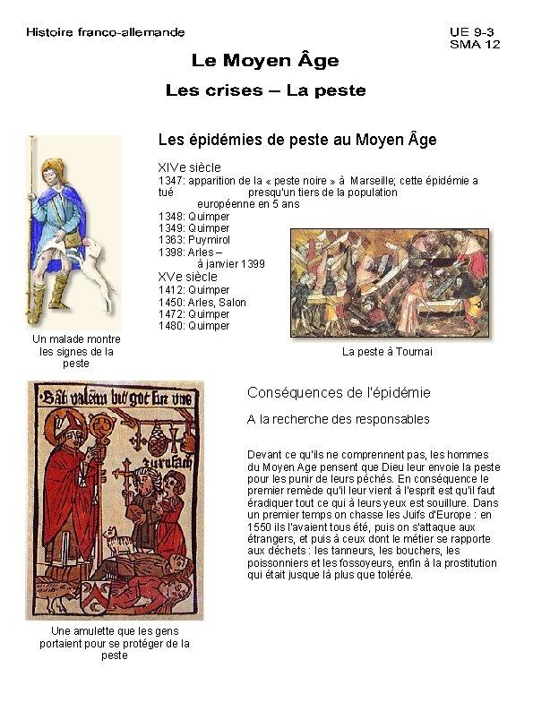 Les épidémies de peste au Moyen ge XIVe siècle 1347: apparition de la «