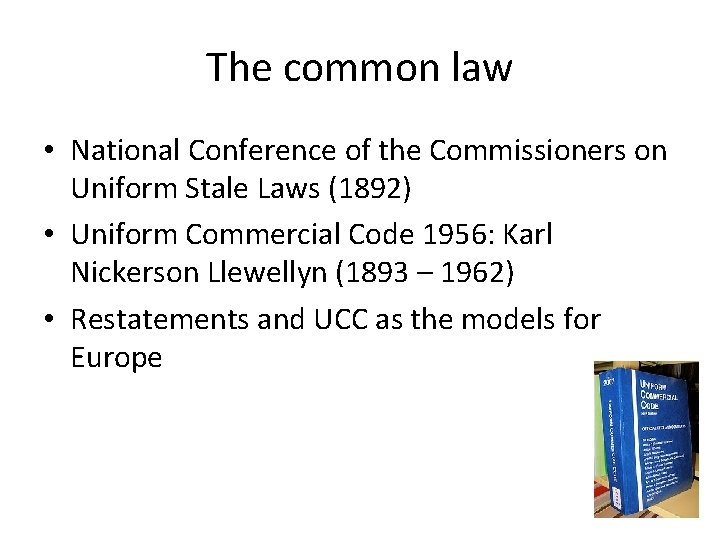 The common law • National Conference of the Commissioners on Uniform Stale Laws (1892)