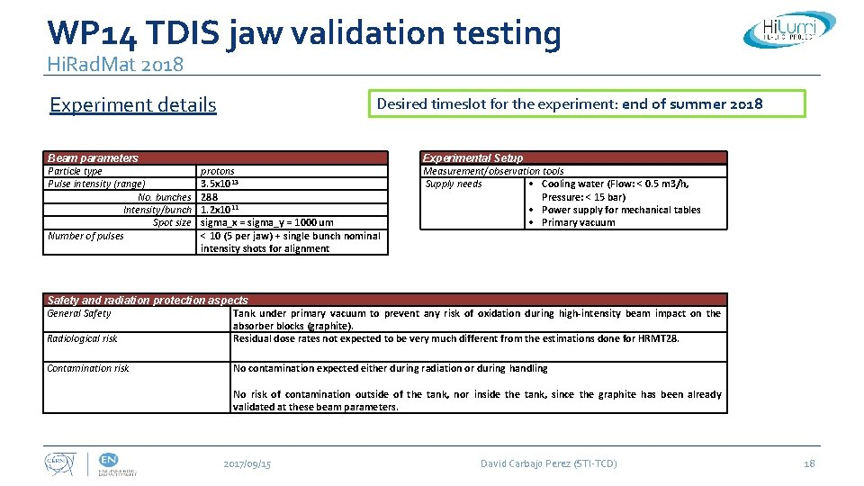 WP 14 TDIS jaw validation testing Hi. Rad. Mat 2018 Experiment details Beam parameters