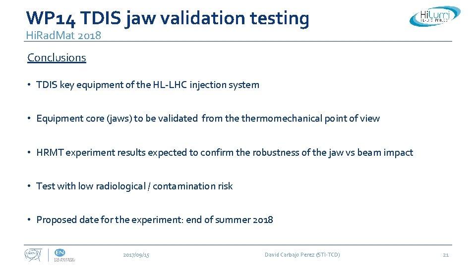 WP 14 TDIS jaw validation testing Hi. Rad. Mat 2018 Conclusions • TDIS key