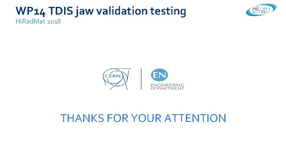 WP 14 TDIS jaw validation testing Hi. Rad. Mat 2018 THANKS FOR YOUR ATTENTION