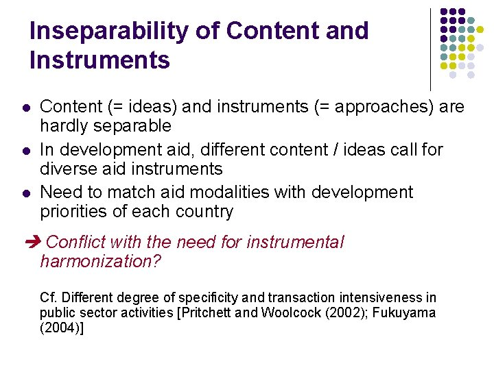 Inseparability of Content and Instruments l l l Content (= ideas) and instruments (=