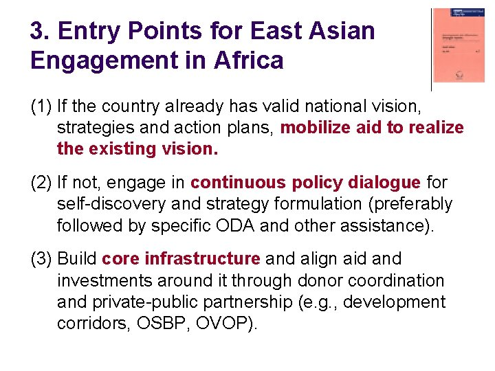 3. Entry Points for East Asian Engagement in Africa (1) If the country already