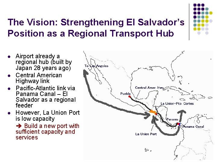 The Vision: Strengthening El Salvador's Position as a Regional Transport Hub l l Airport