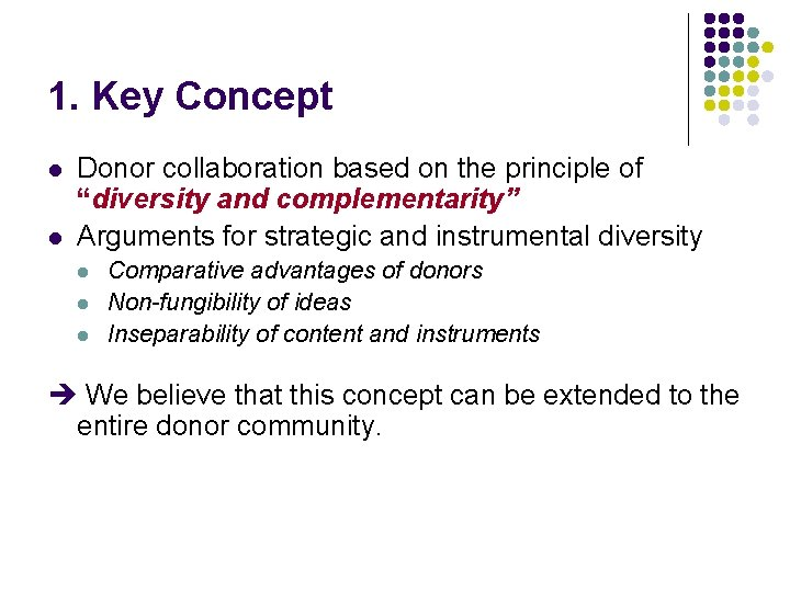"""1. Key Concept l l Donor collaboration based on the principle of """"diversity and"""