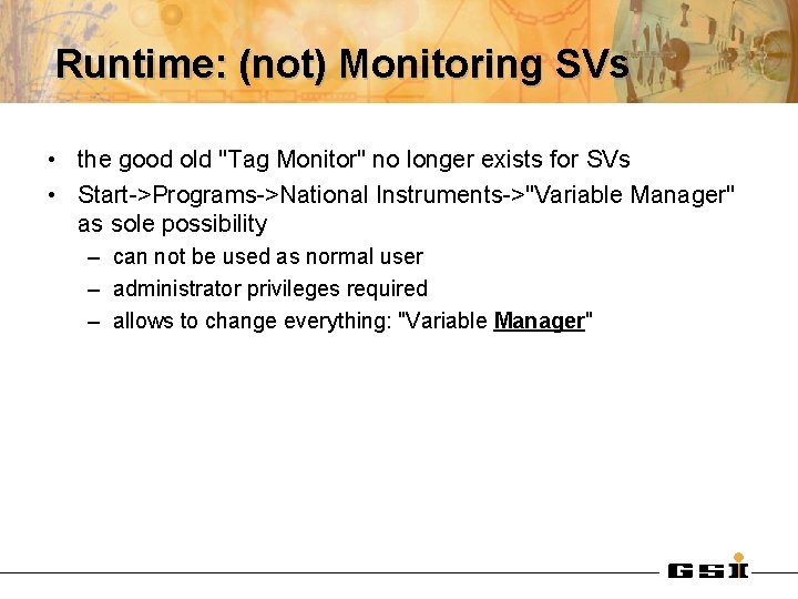 """Runtime: (not) Monitoring SVs • the good old """"Tag Monitor"""" no longer exists for"""