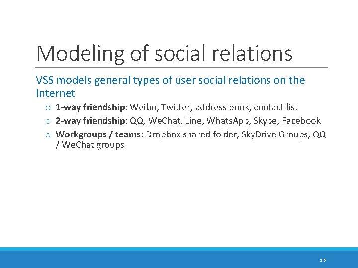 Modeling of social relations VSS models general types of user social relations on the