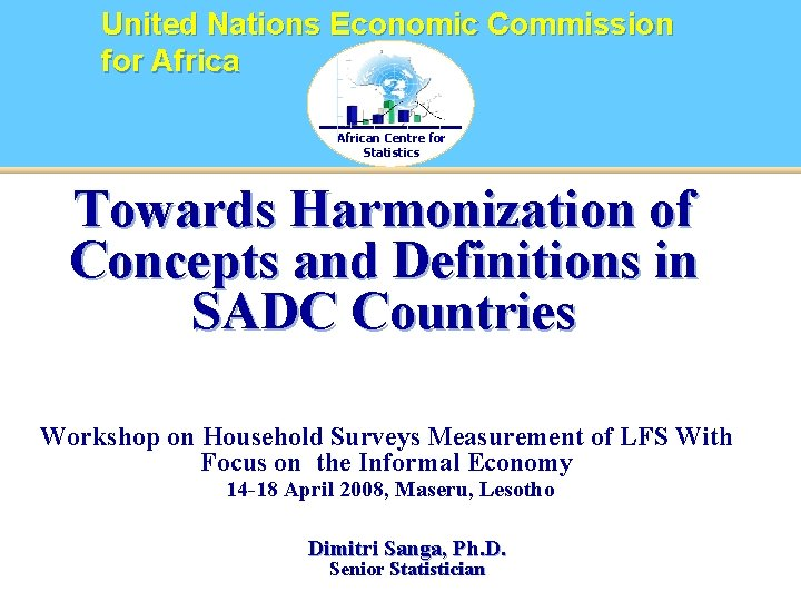 United Nations Economic Commission for African Centre for Statistics Towards Harmonization of Concepts and