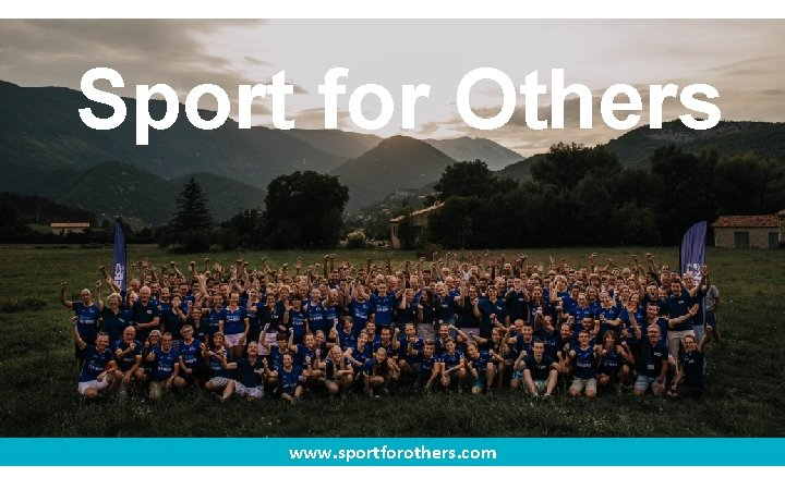 Sport for Others www. sportforothers. com