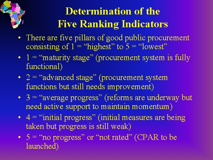 Determination of the Five Ranking Indicators • There are five pillars of good public