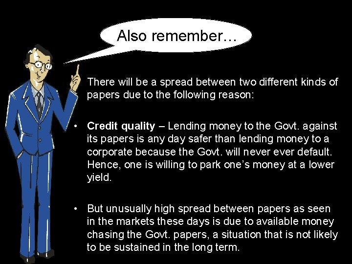 Also remember… • There will be a spread between two different kinds of papers