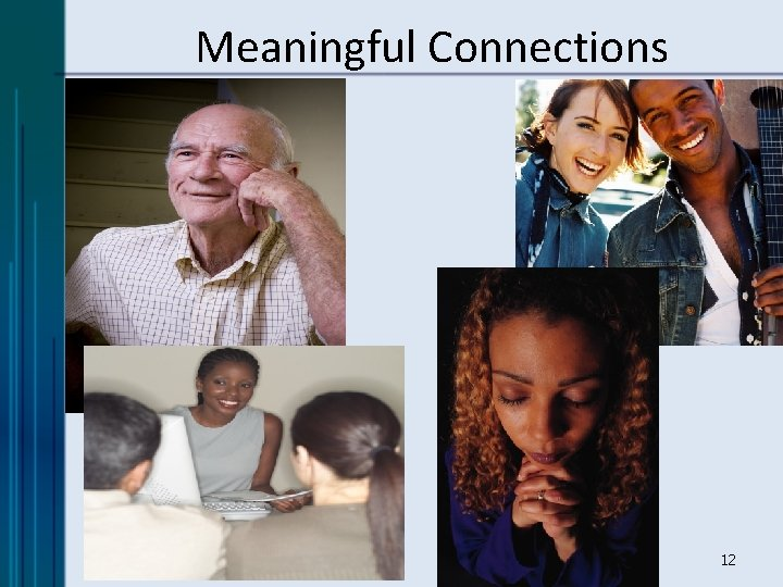 Meaningful Connections 12
